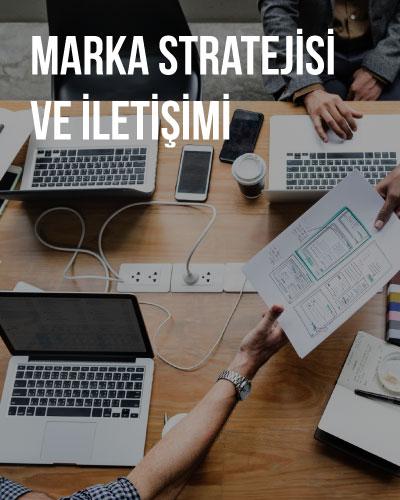 Marka Stratejisi ve İletişim